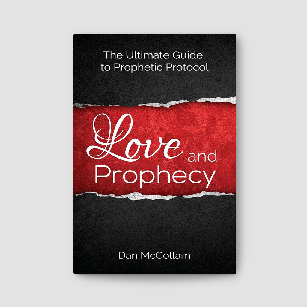 Love and Prophecy: The Ultimate Guide to Prophetic Protocol