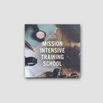 Mission Intensive Training School