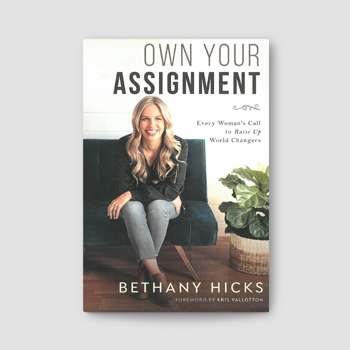 Own Your Assignment