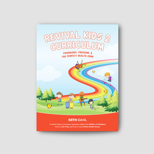 Revival Kids 2 Curriculum: Friendship  Freedom & the Perfect Health Zone