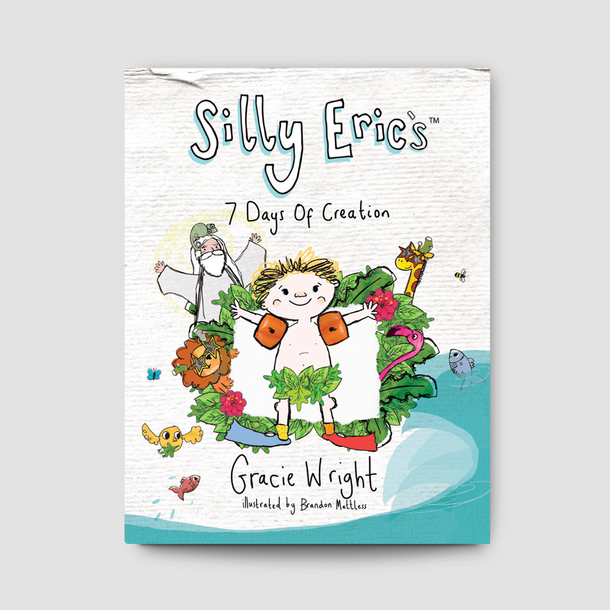 Silly Eric's 7 Days of Creation Storybook