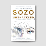 Sozo Unshackled
