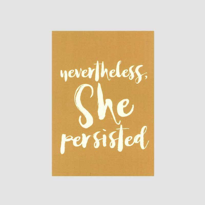 Nevertheless, She Persisted Print