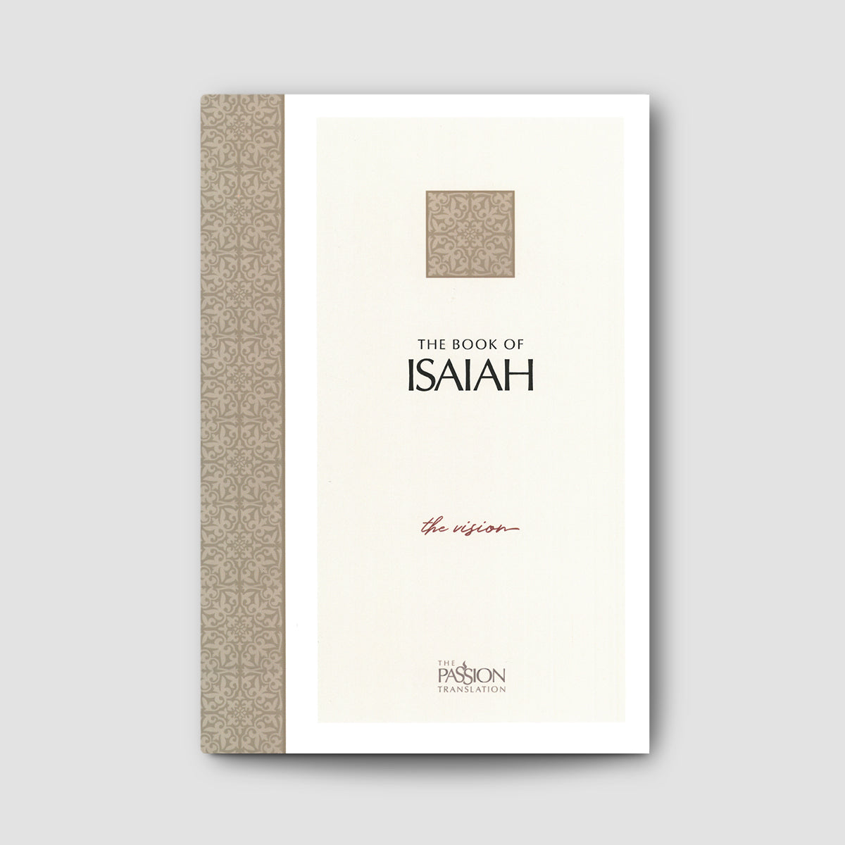 The Book of Isaiah (The Passion Translation)