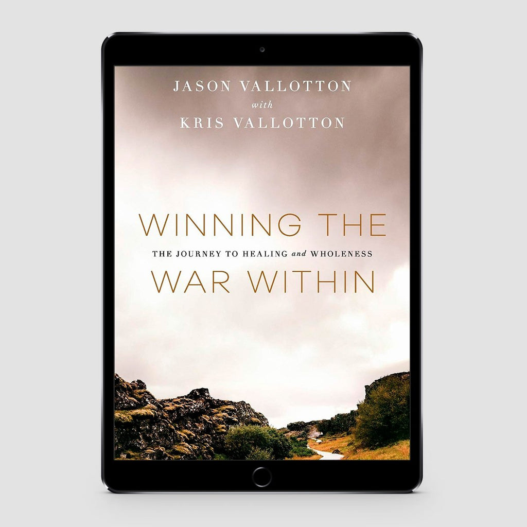 Winning the War Within: The Journey to Healing and Wholeness Ebook
