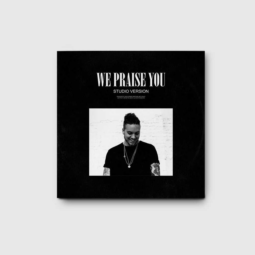We Praise You (Studio Version) Single