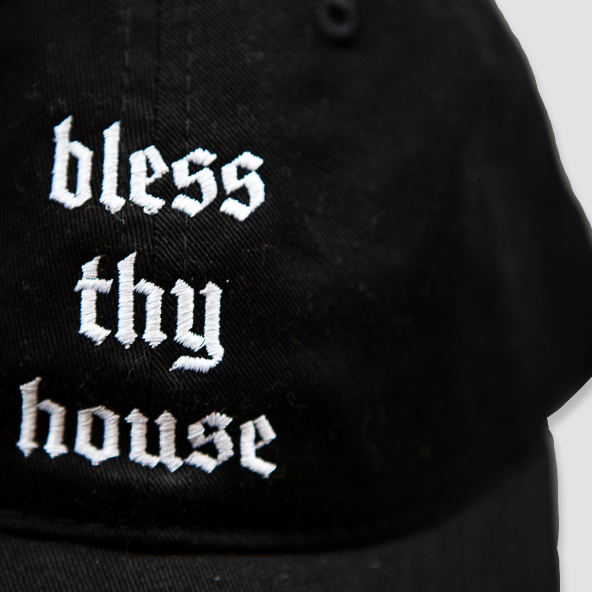 Bless Thy House Dad Hat