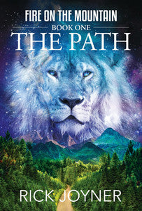 Fire on the Mountain: The Path