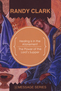 Healing is in the Atonement: The Power of the Lord's Supper