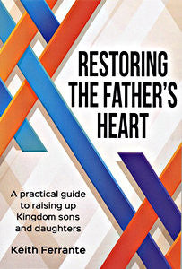 Restoring the Father's Heart