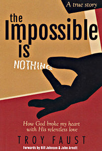 The Impossible Is Nothing