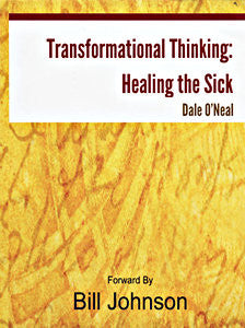 Transformational Thinking: Healing the Sick
