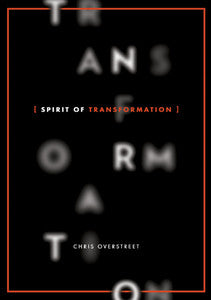 Spirit of Transformation: Pursue, Overcome and Recover All
