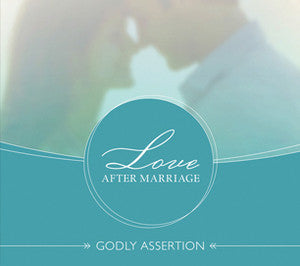 Love After Marriage: Godly Assertion