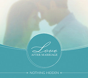 Love After Marriage: Nothing Hidden