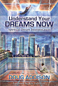 Understanding Your Dreams Now