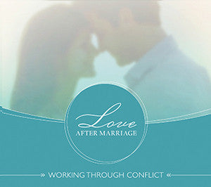 Love After Marriage: Working Through Conflict