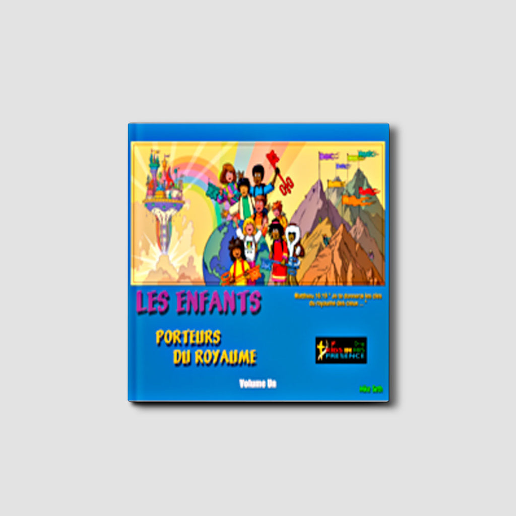 Kids Carrying the Kingdom Vol. One - French