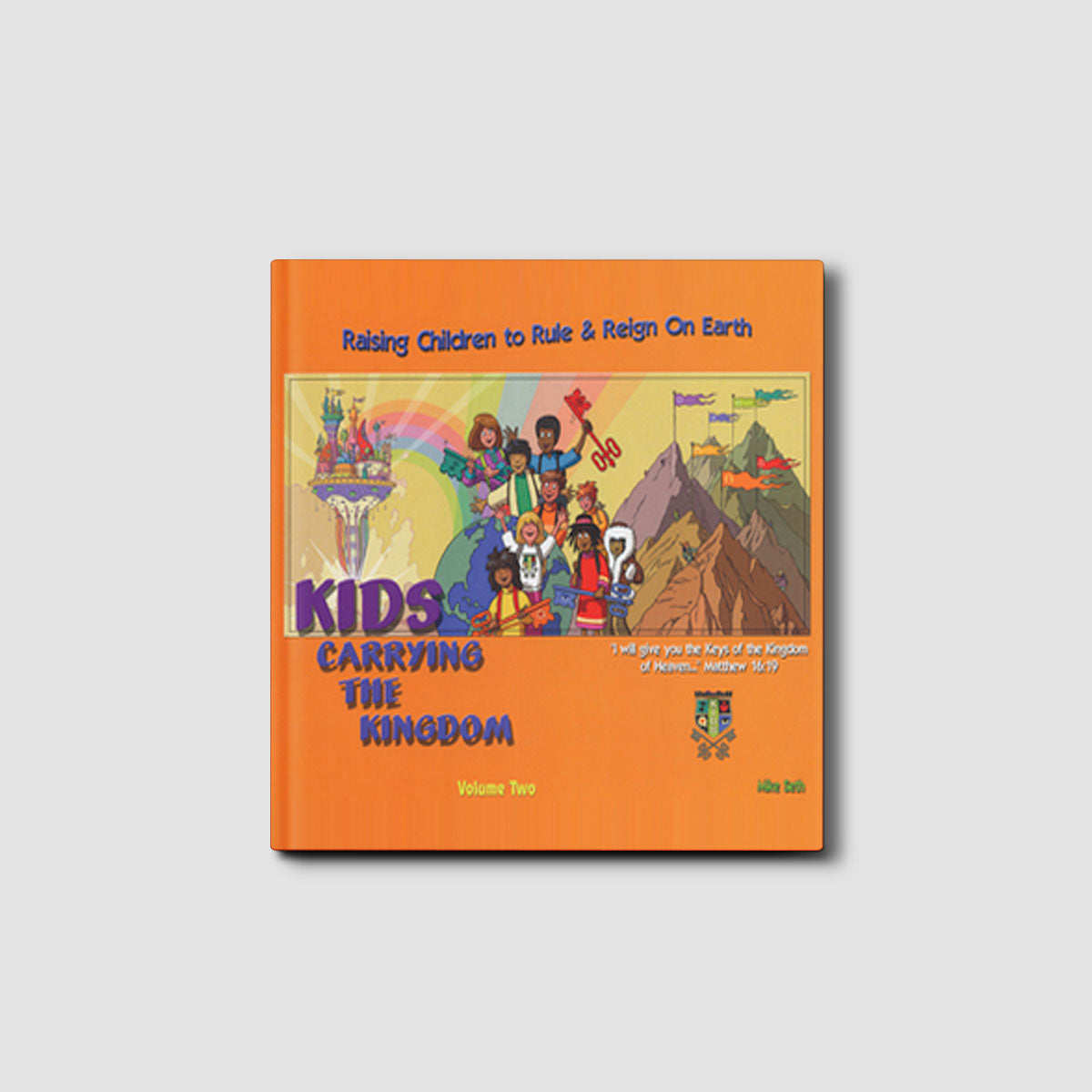 Kids Carrying the Kingdom Volume 2