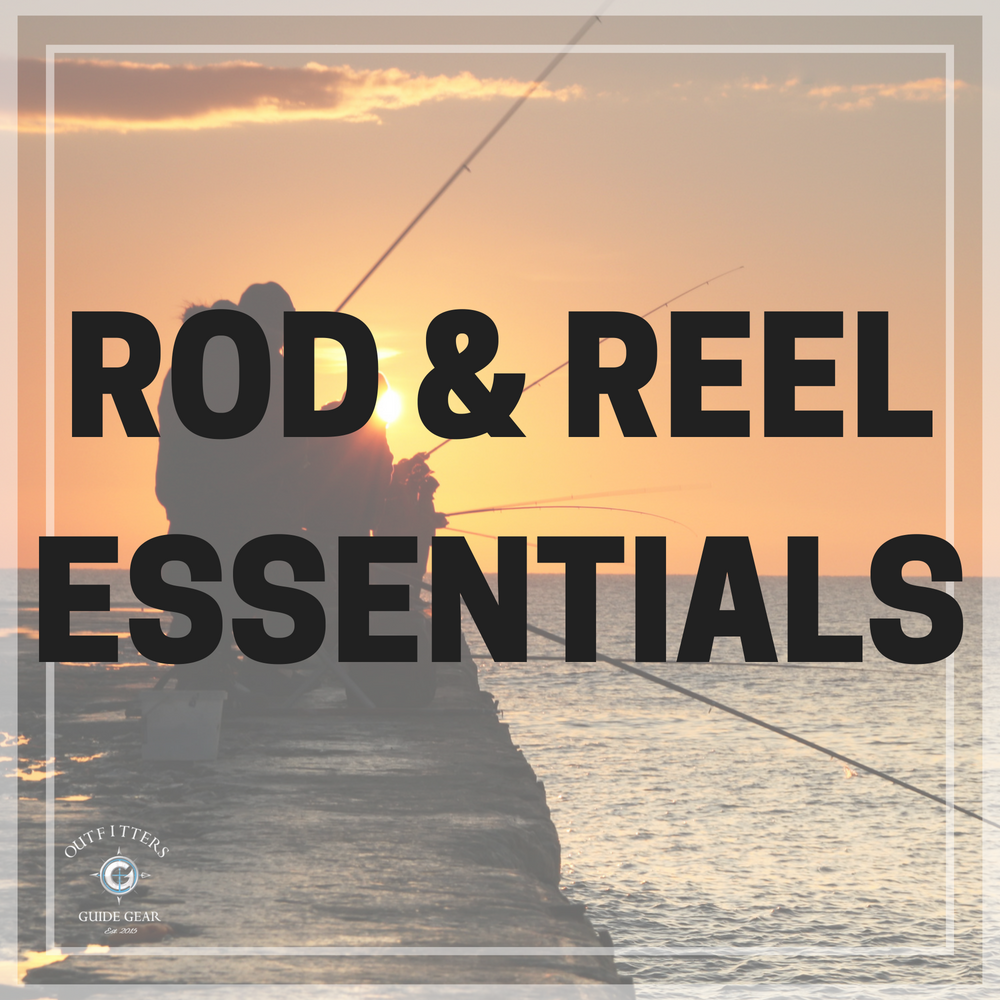 Rod & Reel Essentials
