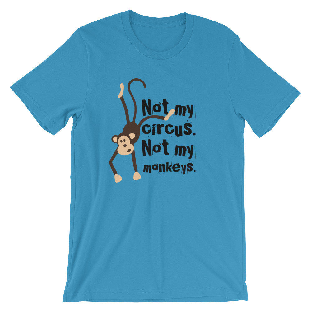 Not My Monkeys Tee