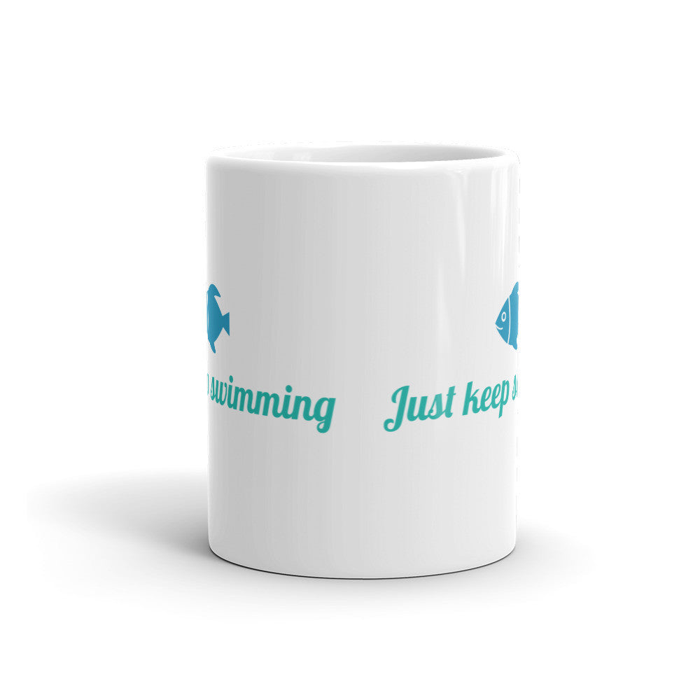 Just Keep Swimming Mug - Lifted Apparel and More