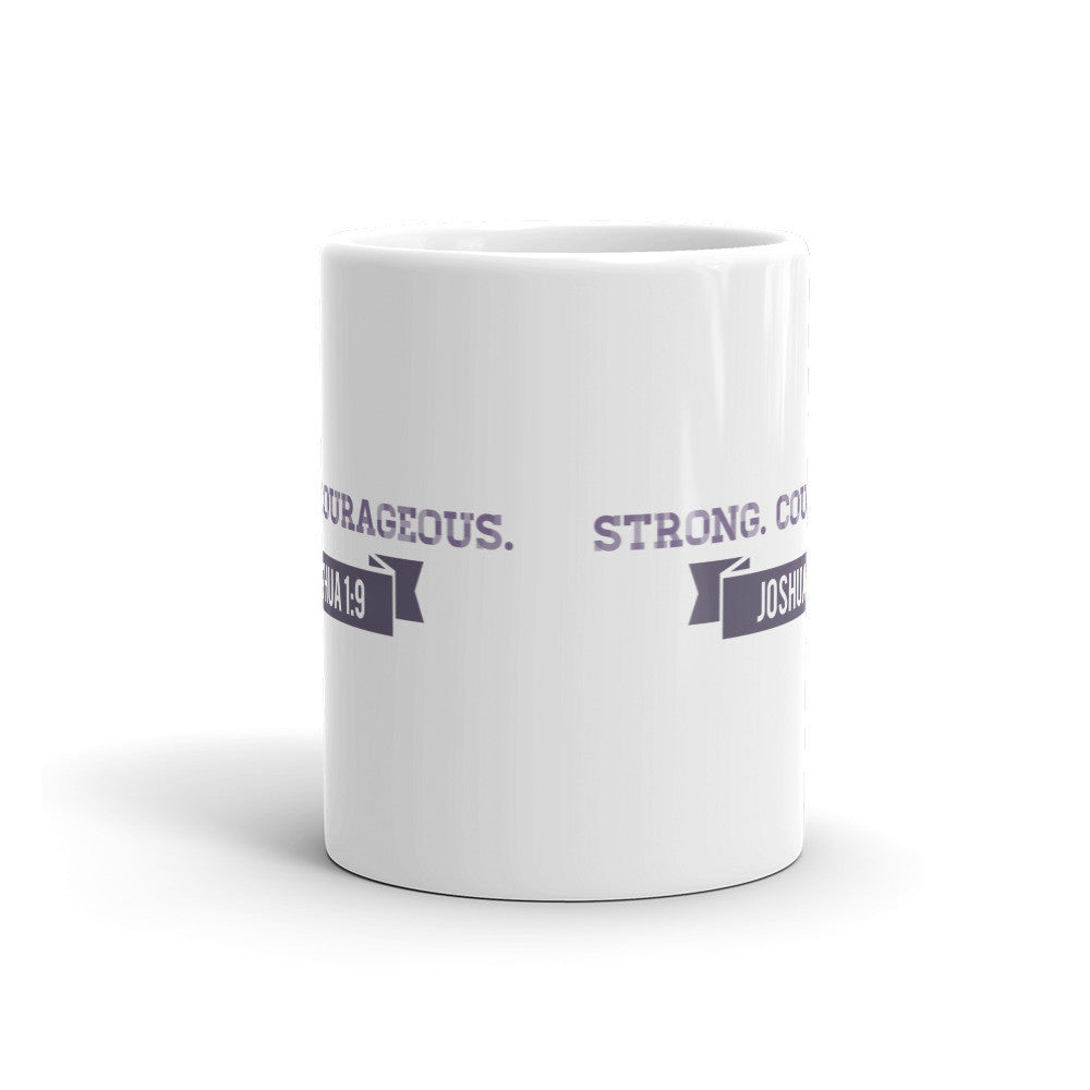 Strong and Courageous Mug - Lifted Apparel and More