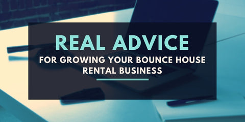 bounce house business advice