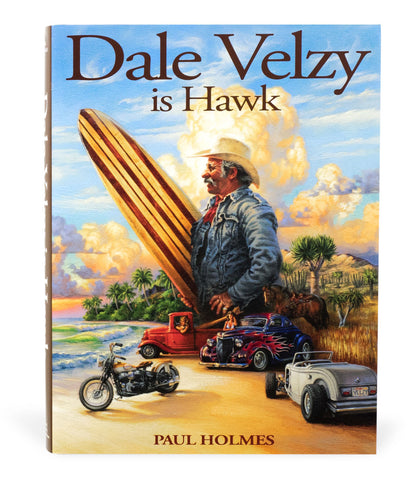 Dale Velzy is Hawk - Trade Edition - Paul Holmes