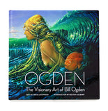The Visionary Art of Bill Ogden - Trade Edition - Craig Lockwood