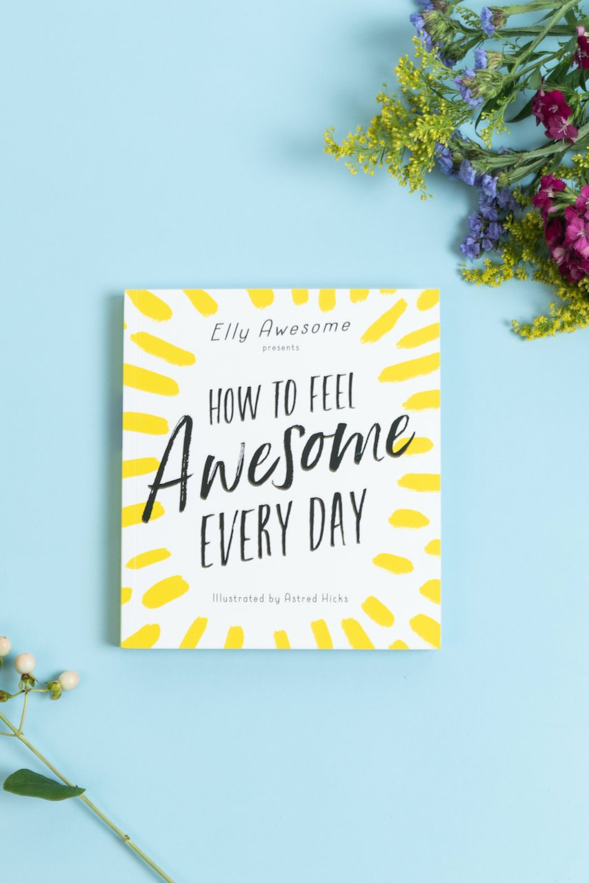 How to Feel Awesome Book