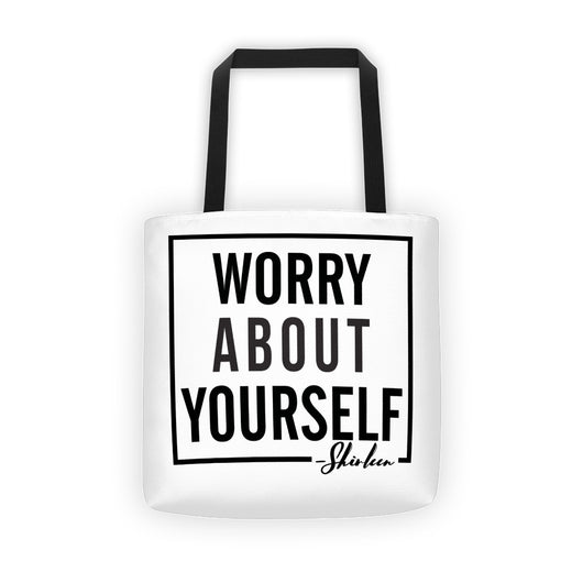 Worry About Yourself Tote bag