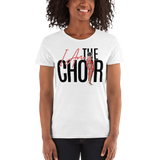 I Am the Choir Women's T-shirt