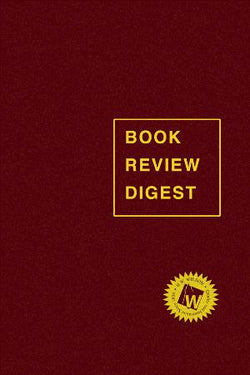 Book Review Digest, 2019 Annual Cumulation