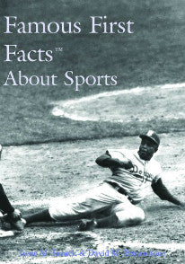Famous First Facts About Sports