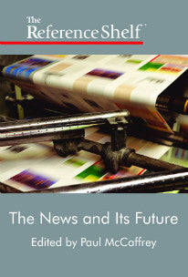 Reference Shelf: The News and its Future