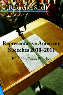 Reference Shelf: Representative American Speeches, 2010-2011