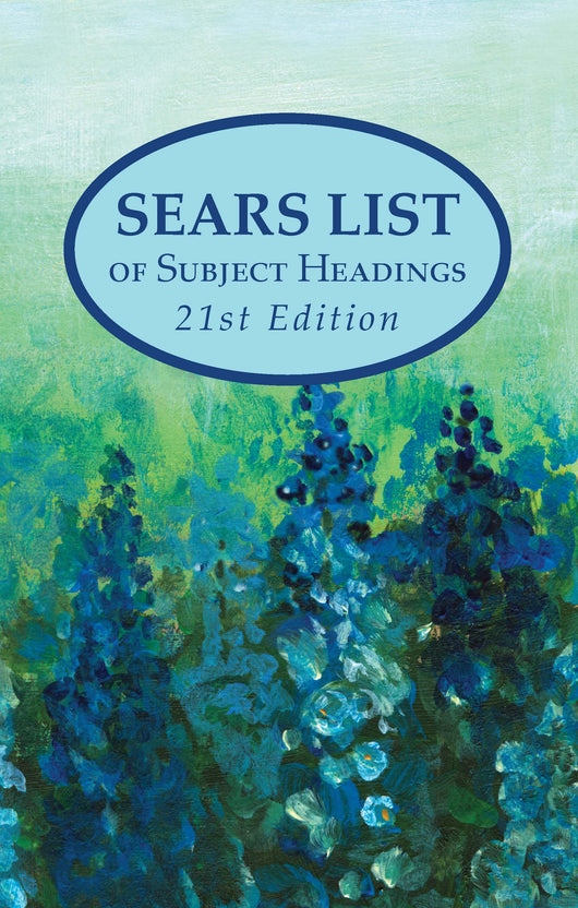 Sears List of Subject Headings, 21st Edition