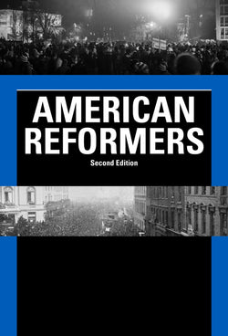 American Reformers, Second Edition