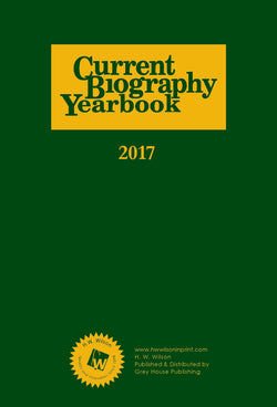 Current biography Yearbook 2017