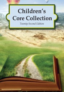 Children's Core Collection, 22nd Edition (2016)
