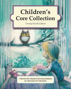 Children's Core Collection, 24th Edition (2020)