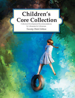 Children's Core Collection, 23rd Edition (2018)