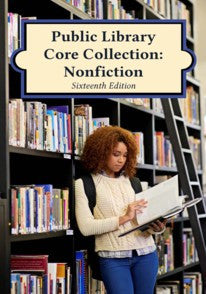 Public Library Core Collection: Nonfiction, 16th Edition (2017)