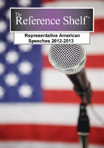 Reference Shelf: Representative American Speeches, 2012-2013