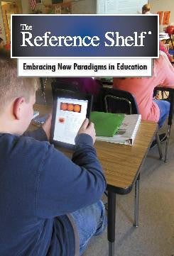 Reference Shelf: Embracing New Paradigms in Education