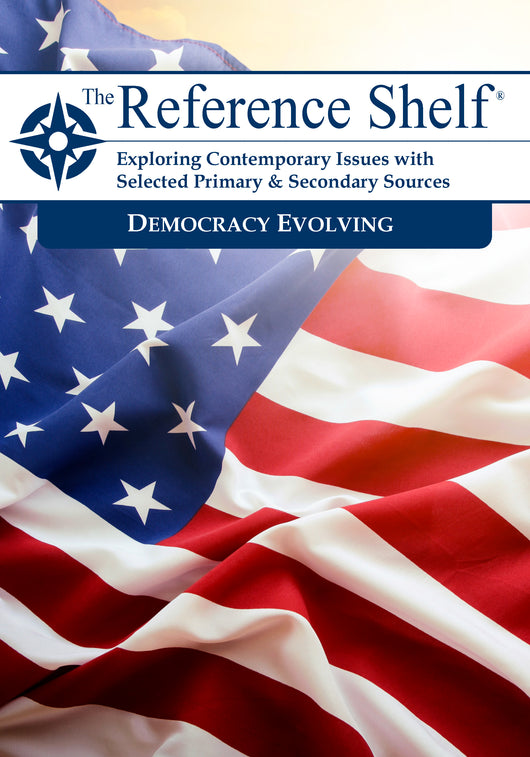 Reference Shelf: Democracy Evolving
