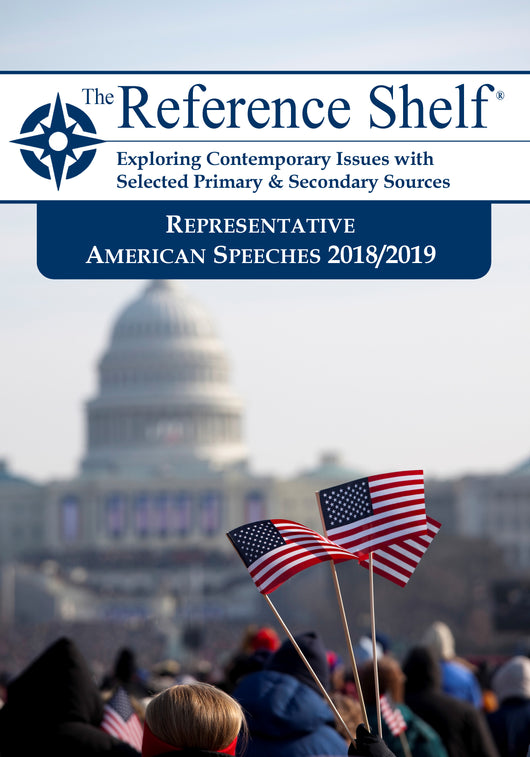 Reference Shelf: Representative American Speeches, 2018-2019