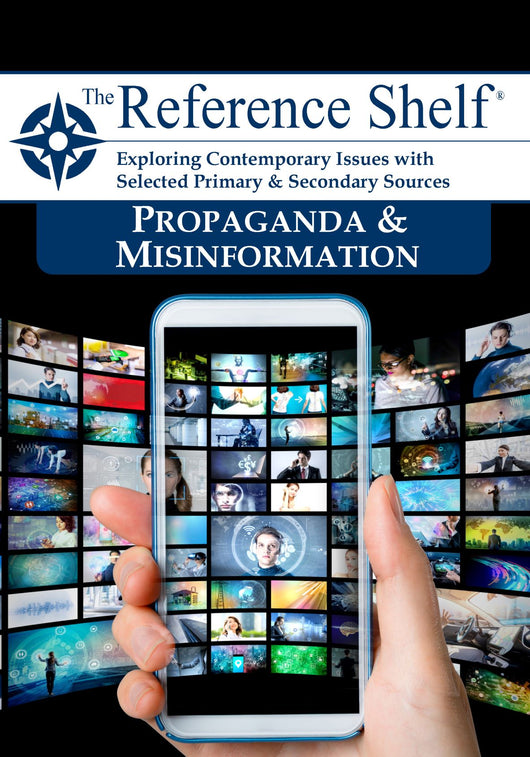 Reference Shelf: Propaganda and Misinformation