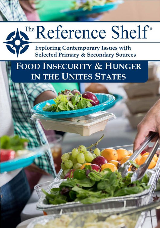 Reference Shelf: Food Insecurity & Hunger in the United States